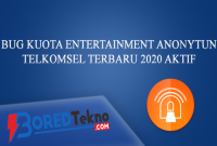 BUG Kuota Entertainment Anonytun Telkomsel Terbaru 2020 Aktif