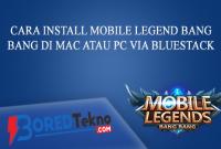 Cara Install Mobile Legend Bang Bang di Mac atau PC via Bluestack