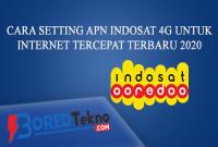 Cara Setting APN Indosat 4G Untuk Internet Tercepat Terbaru 2020