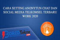 Cara Setting Anonytun Chat dan Social Media Telkomsel Terbaru Work 2020