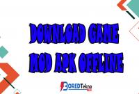 Download Game MOD Apk Offline