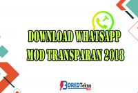 Download Whatsapp MOD Transparan 2018