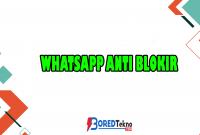 Whatsapp Anti Blokir