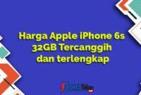 Harga Apple iPhone 6s