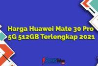 Harga Huawei Mate 30