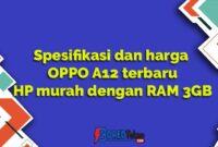 Spesifikasi dan harga OPPO A12